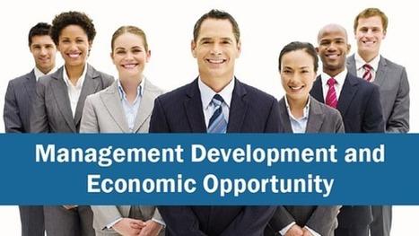 Management Development and Economic Opportunity   Leadership and Management Development in Business   Scoop.it
