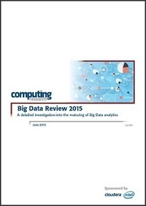 Big Data Review 2015: A Detailed Investigation into the Maturing of Big Data Analytics | STEM Education models and innovations with Gaming | Scoop.it