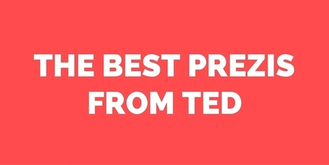 The 6 Best Prezis Presented on a TED Stage | PREZI en MOOVLY Nederland | Scoop.it