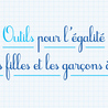 Atelier + : Egalité Filles Garçons ( littérature de jeunesse, vidéos, ...)