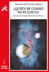 «¿Quién se comió mi planeta», de Antonio de la Fuente Arjona | entornolibros | Scoop.it
