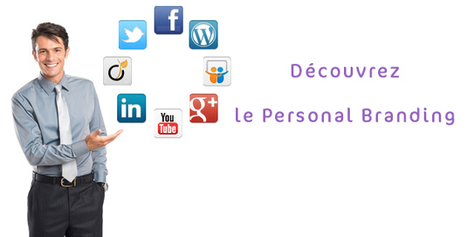 Personal Branding : développez votre e-réputation et votre marque personnelle | webmarketing | Scoop.it