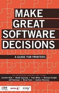 E-Book: Make Great Software Decisions | In-Plant News & Resources | Scoop.it