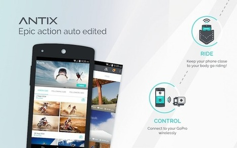 Antix Automatically Creates Highlight Reels from Your GoPro Footage By Selecting the Exciting Parts | SquishClip | Scoop.it