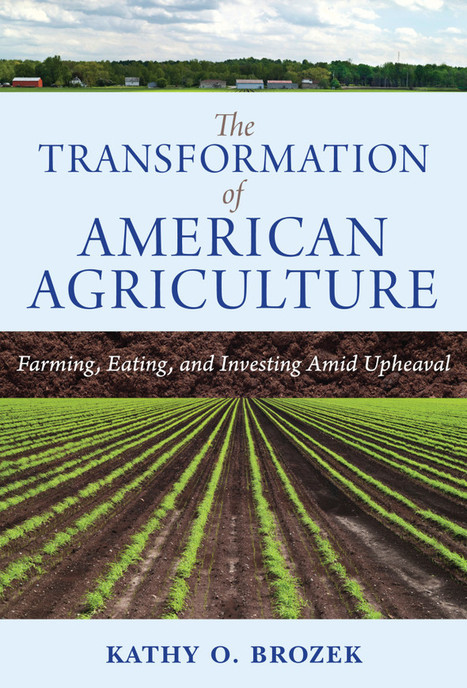 Transformation of American Agriculture: Farming, Eating, and Investing | Sustainable Business in the World | Scoop.it