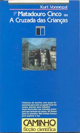 Muito para ler: Matadouro 5 ou A cruzada das crianças   Paraliteraturas + Pessoa, Borges e Lovecraft   Scoop.it