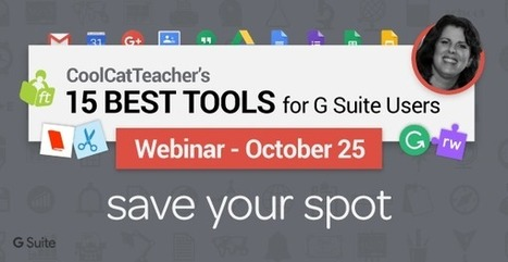 Free Masterclass: 15 Best G Suite Tools for Schools | Edtech PK-12 | Scoop.it