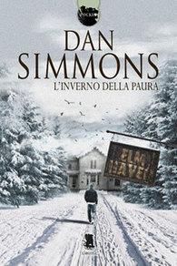 L'Inverno della Paura di Dan Simmons, da Gargoyle Books | Libri Horror | Scoop.it
