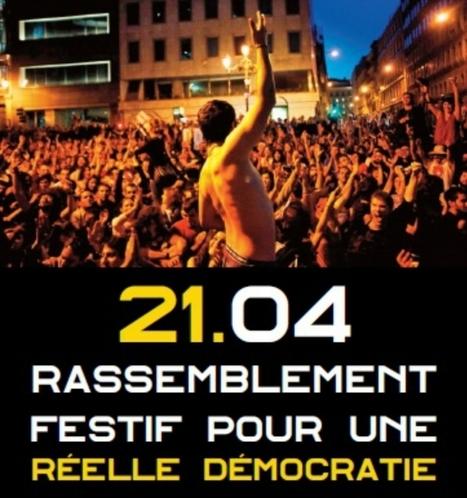 21 avril : Indignés et Anonymous appellent à la mobilisation pour une Réelle Démocratie | #marchedesbanlieues -> #occupynnocents | Scoop.it
