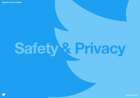 Twitter Releases Updated Safety and Privacy Guide for Users | #SocialMedia #DigitalCitiZENship | Social Media and its influence | Scoop.it