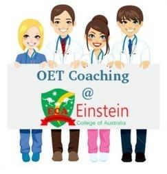 OET Coaching at Einstein College of Australia | Study English in Australia Schools - Einsteincollege | Scoop.it