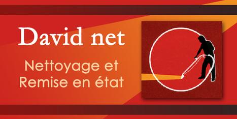 David Net - Nettoyage et Remise en état | Ca bouge dans le 05 ! | Scoop.it