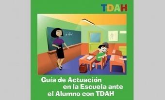 GUÍA DE ATENCIÓN EN LA ESCUELA A ALUMNOS CON TDAH -Orientacion Andujar   Educacion, ecologia y TIC   Scoop.it