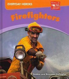 Firefighters (2012) By Brendan Gallagher & Debbie Gallagher | Teaching Stage 2 About Contributions in the Community | Scoop.it