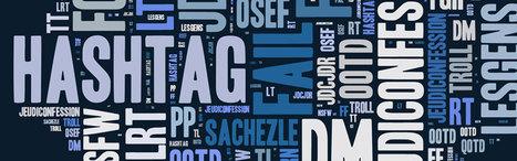 Les 20 hashtags à connaître sur Twitter   Actu webmarketing et marketing mobile   Scoop.it