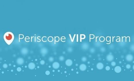 Periscope, de Twitter, presenta su programa VIP | JAV - #SocialMedia, #SEO, #tECONOLOGÍA & más | Scoop.it
