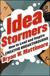 Idea Stormers | Current Opinion in Creativity, Innovation and Entrepreneurship | Scoop.it
