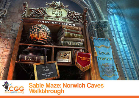 Sable Maze: Norwich Caves Walkthrough: From CasualGameGuides.com | Casual Game Walkthroughs | Scoop.it