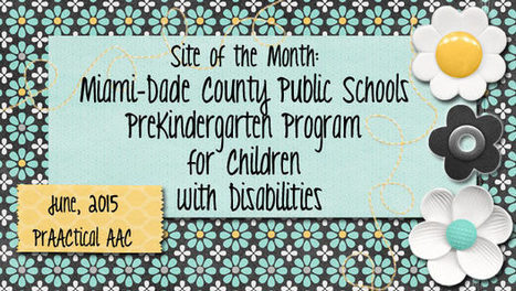 Site of the Month: Miami Dade County PreKindergarten Program for Children with Disabilities | AAC: Augmentative and Alternative Communication | Scoop.it