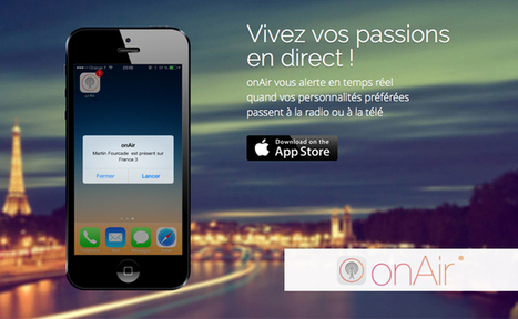 [Bon App'] onAir, l'application qui vous alerte sur les passages TV et radio de vos stars | second screen | Scoop.it