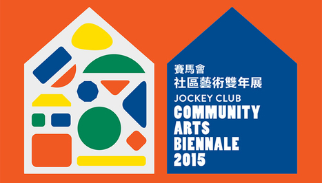 Hong Kong Youth Arts Foundation - Jockey Club Community Arts Biennale 2015 | art education | Scoop.it
