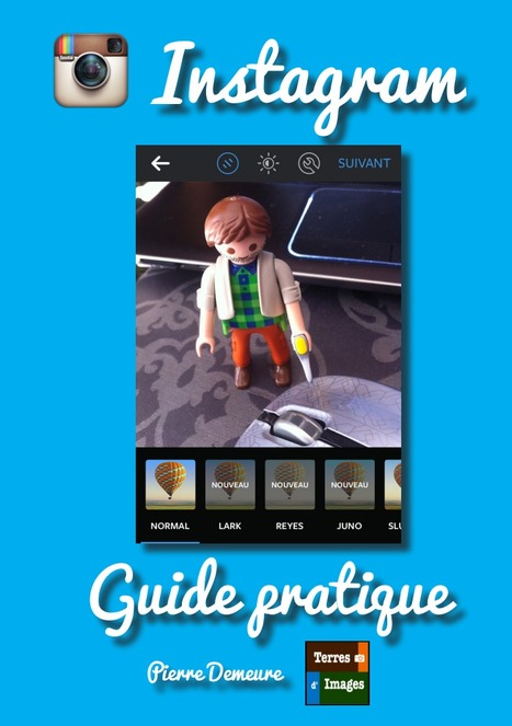 Guide pratique Instagram à télécharger | Time to Learn | Scoop.it