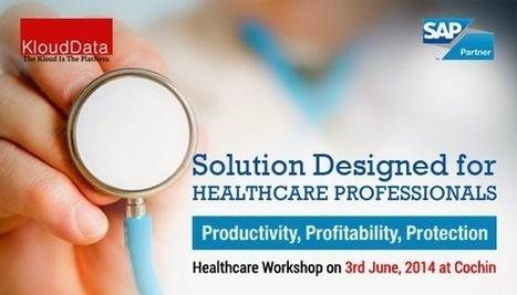 Workshop On Analytics In Healthcare ~ Enterprise Mobility Business & Data Solutions | KloudData Perfect Enterprise Mobility Solution | Scoop.it