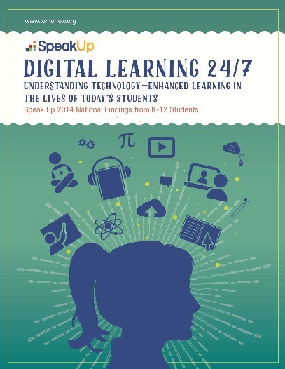 Digital Learnign 24/7  - Speak UP 2014 National Findings from K-12 Students | Higher Education Teaching and Learning | Scoop.it