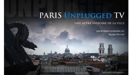 Paris Unplugged l'Émission | GenealoNet | Scoop.it