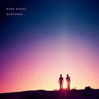 HIGH HIGHS – CASCADES DOWNLOAD ALBUM - Albums-Leaked.com The Biggest Place With Leaked Albums for free! | Album Download | Scoop.it