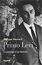 Primo Levi, iune biographie de Philippe Mesnard | Poezibao | Scoop.it