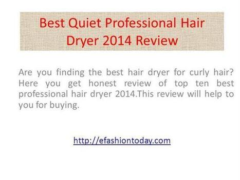 Best Professional Hair Dryer Reviews Ppt Presentation | lifestyle deals | Scoop.it