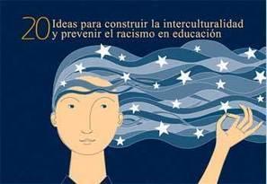 20 ideas para construir la interculturalidad | Creativos Culturales | Scoop.it