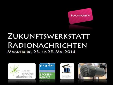 15 Thesen zur Zukunft der Radionachrichten | netzwissen | Scoop.it