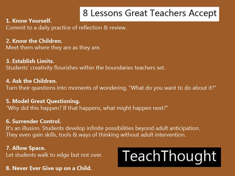 8 Lessons Great Teachers Accept - TeachThought | Teaching through Libraries | Scoop.it