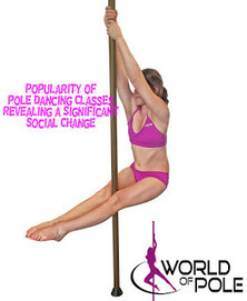 Popularity of Pole Dancing Classes Revealing a Significant Social Change | Pole Dancing Classes | Scoop.it