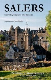 Parution : Salers raconté par les écrivains | Auvergne Patrimoine | Scoop.it