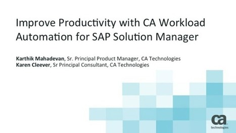 Improve Productivity with CA Workload Automation for SAP Solution Manager | BrightTALK | Communication trainer | Scoop.it