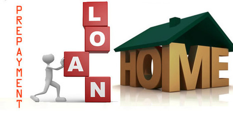 Is prepayment of home loan a better option? | Real Estate News | Scoop.it