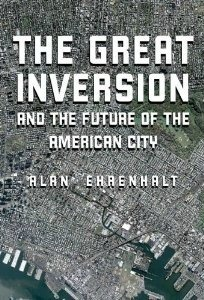 'The Great Inversion': Cities are the new suburbs, suburbs the newcities   Cities of the World   Scoop.it