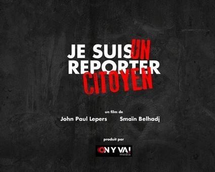 Je suis un Reporter Citoyen | LaTéléLibre.fr | L'actualité du webdocumentaire | Scoop.it