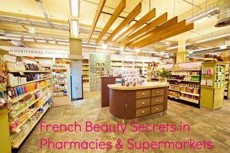 French Beauty Secrets in Pharmacies & Supermarkets | Bridal Hair and Beauty | Scoop.it