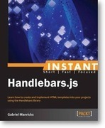 Instant Handlebars.js [Instant]   Packt Publishing   Instant Handlebars.js   Scoop.it