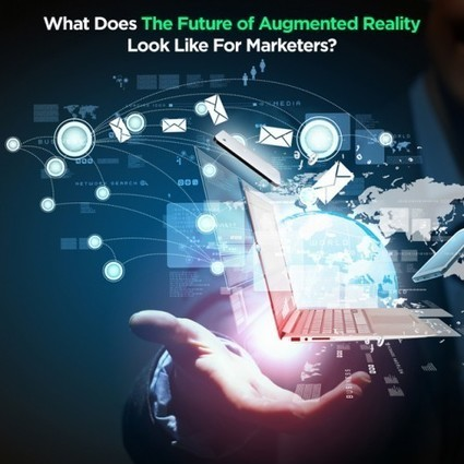 What Does The Future Of Augmented Reality Look Like For Marketers? | Big Media (En & Fr) | Scoop.it