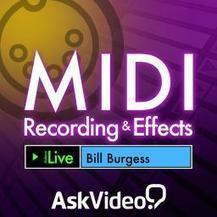 Live 9 103: MIDI Recording and Effects Video Tutorial - macProVideo.com | PRO Tutorials - Music Production | Scoop.it