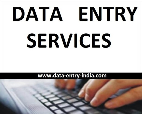 Searching for accurate, flexible and prompt Data Entry Services? | Data Entry Services and other related solutions | Scoop.it