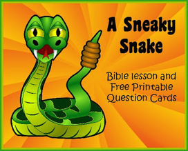 Bible Lessons for Kids: A Sneaky Snake Bible Story and Free Printable Question Cards | Children's Ministry Ideas | Scoop.it
