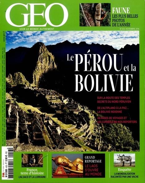 Géo n°453 - Novembre 2016   Les revues du CDI - Collège Marc Chagall   Scoop.it
