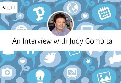 Part III: Building Communities with Judy Gombita | Era Digital - um olhar ciberantropológico | Scoop.it