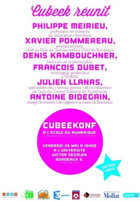 Cubeekonf : A l'école du numérique, penser l'école et la société qui viennent : 25 mai 2012 (Actualitices) | Manifestations numériques girondines | Scoop.it